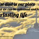 Christ Died Quote Meme