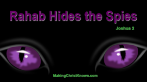 Rahab hides the spies