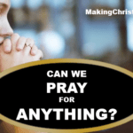 Jesus says pray for anything